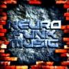 NEUROFUNK MUSIC